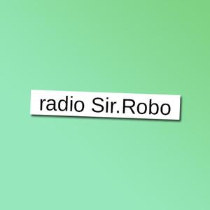 Radio radio Sir.Robo