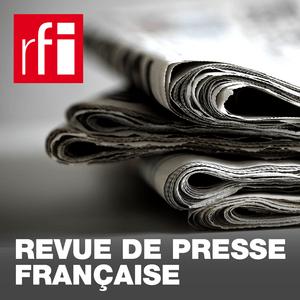 Podcast RFI - Revue de presse française