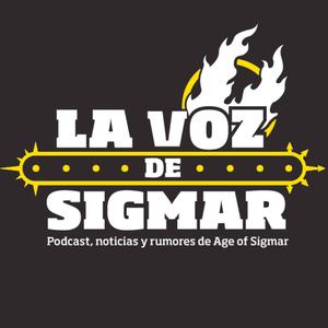 Podcast La Voz de Sigmar