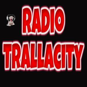 Radio Radio Trallacity