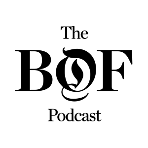 Podcast The Business of Fashion Podcast