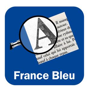 Podcast France Bleu Touraine - Histoire en Touraine