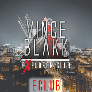 Podcast Vince Blakk presents Explorer Club