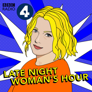 Podcast Late Night Woman's Hour