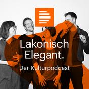 Podcast Lakonisch Elegant. Der Kulturpodcast - Deutschlandfunk Kultur