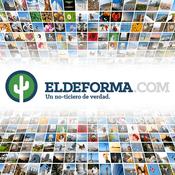 Podcast El Deforma Reporte Completo