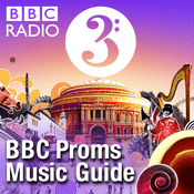 Podcast BBC Proms Music Guide
