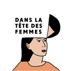 Podcast Dans la tête des femmes