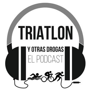 Podcast Triatlón y otras drogas