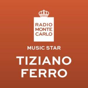 Radio Radio Monte Carlo - Music Star Tiziano Ferro