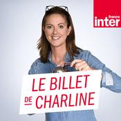 Podcast France Inter - Le billet de Charline