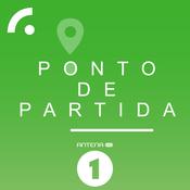 Podcast Antena 1 - PONTO DE PARTIDA