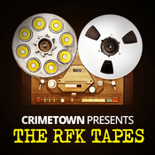 Podcast The RFK Tapes
