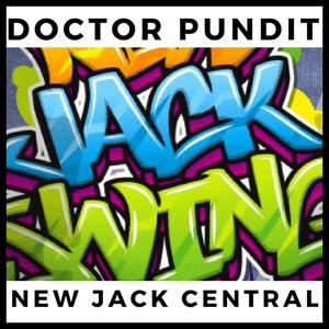 Radio Doctor Pundit New Jack Central