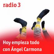 Podcast Hoy empieza todo con Ángel Carmona