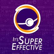 Podcast It's Super Effective | Pokémon GO + More