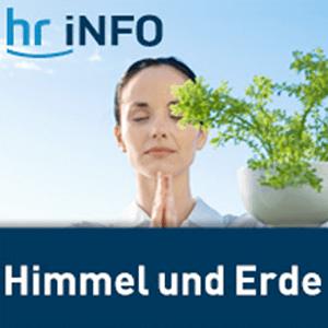 Podcast hr-iNFO - Himmel und Erde