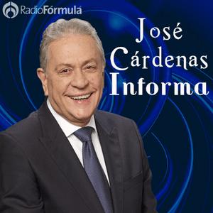 Podcast José Cárdenas Informa