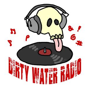 Radio Dirty Water Radio
