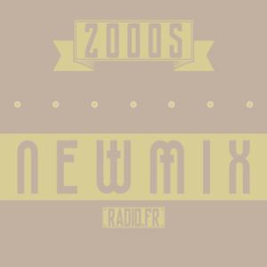 Radio NewMix Radio - 2000s