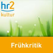 Podcast hr2 kultur - Frühkritik