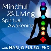 Podcast Mindful Living Spiritual Awakening