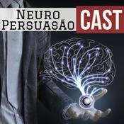 Podcast Neuro Persuasão Cast