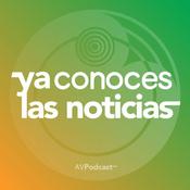 Podcast Ya Conoces Las Noticias