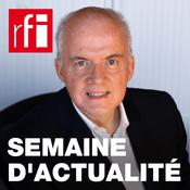 Podcast RFI - Une semaine d'actualité