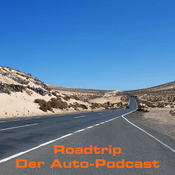 Podcast Roadtrip - Der Auto-Podcast