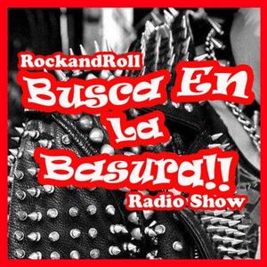 Podcast Busca en la basura!! Radioshow