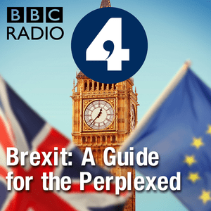Podcast Brexit: A Guide for the Perplexed