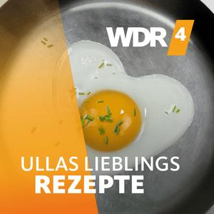 Podcast WDR 4 Ullas Lieblingsrezepte