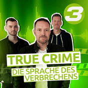 Podcast True Crime - Die Sprache des Verbrechens