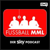 Podcast FUSSBALL MML - Der Sky Podcast
