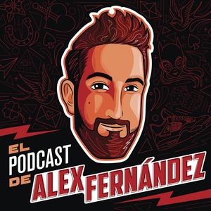Podcast El Podcast de Alex Fernández