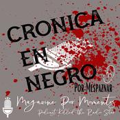 Podcast Crónica en Negro