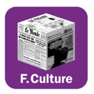 Podcast France Culture  -  LE MAGAZINE DE LA REDACTION