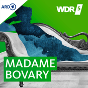 Podcast WDR 5 Madame Bovary Hörbuch
