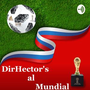 Podcast DirHector's al mundial