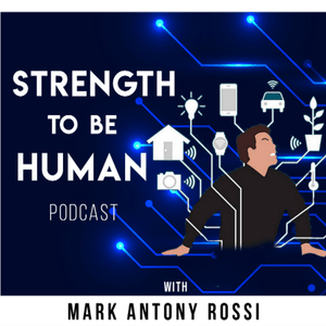 Podcast Strength To Be Human