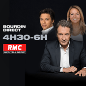 Podcast RMC - Bourdin Direct : 4h30-6h