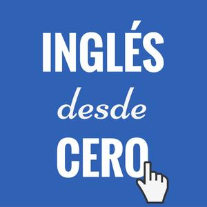 Podcast Inglés desde cero
