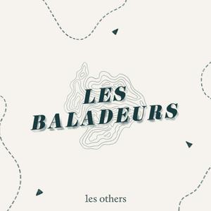 Podcast Les Baladeurs