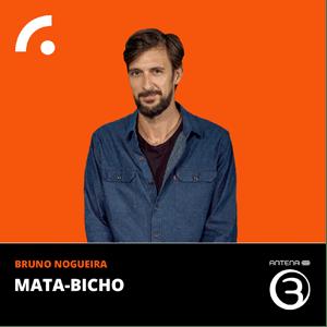Podcast Antena 3 - MATA-BICHO