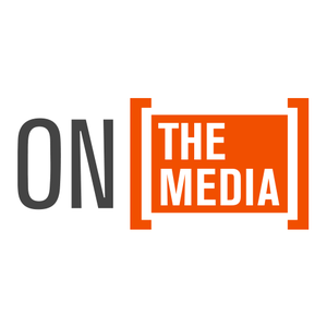 Podcast On The Media