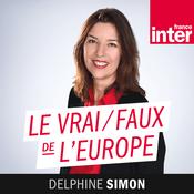 Podcast France Inter - Vrai faux de l'Europe