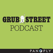 Podcast Grub Street Podcast
