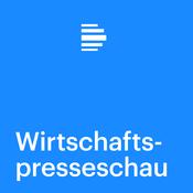 Podcast Wirtschaftspresseschau - Deutschlandfunk