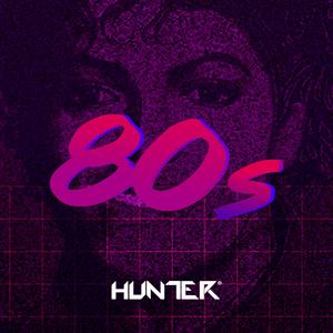 Hunter.FM - 80s